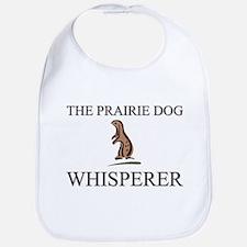 The Prairie Dog Whisperer Bib