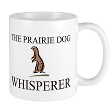 The Prairie Dog Whisperer Small Mug