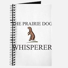 The Prairie Dog Whisperer Journal