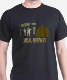 Support Your Local Brewer T-Shirt