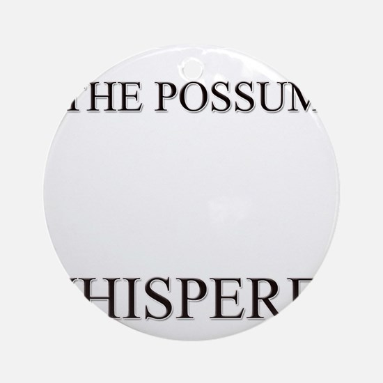 The Possum Whisperer Ornament (Round)