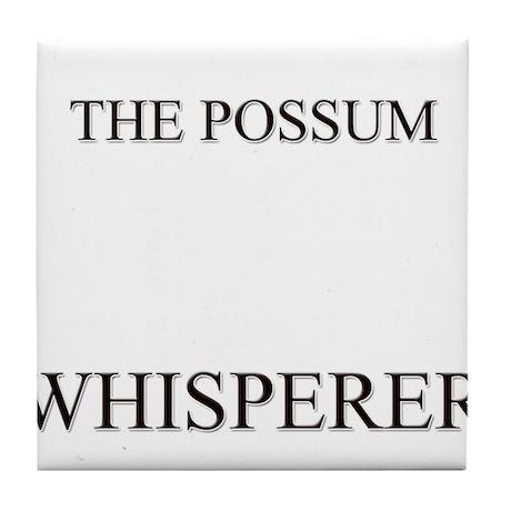 The Possum Whisperer Tile Coaster