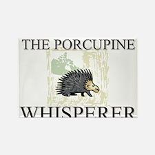 The Porcupine Whisperer Rectangle Magnet