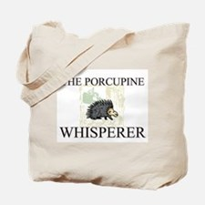 The Porcupine Whisperer Tote Bag