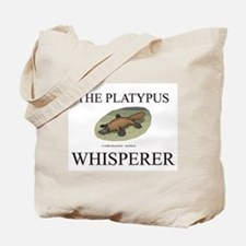 The Platypus Whisperer Tote Bag