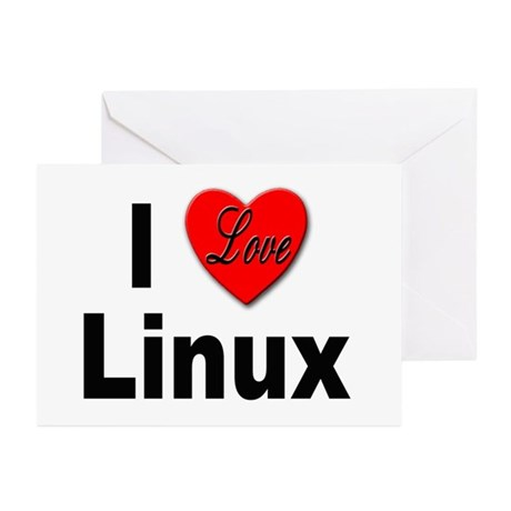 I Love Linux Greeting Cards (Pk of 10)
