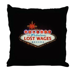 LOST WAGES Throw Pillow