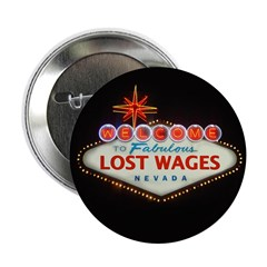 """LOST WAGES 2.25"""" Button (10 pack)"""