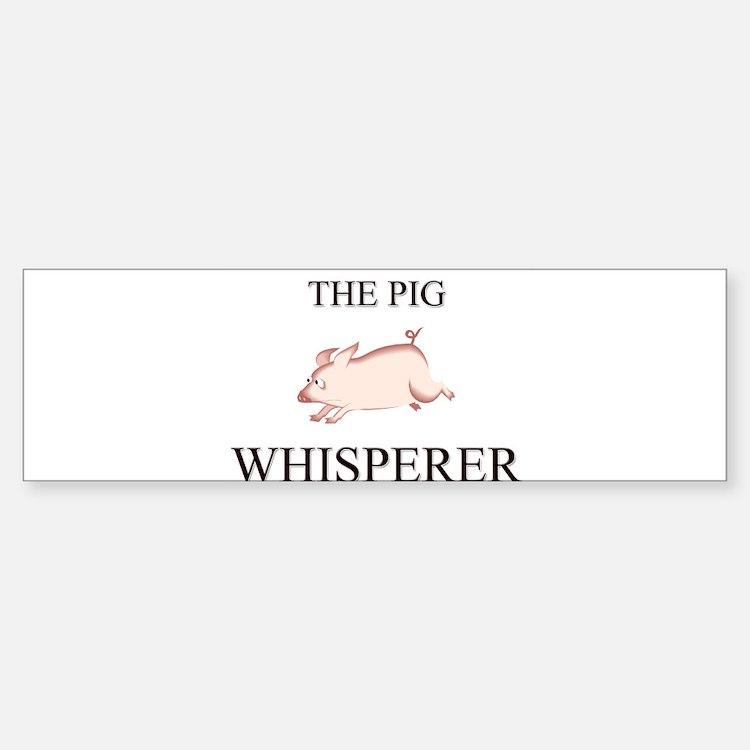 The Pig Whisperer Bumper Bumper Bumper Sticker