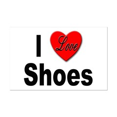 I Love Shoes Posters