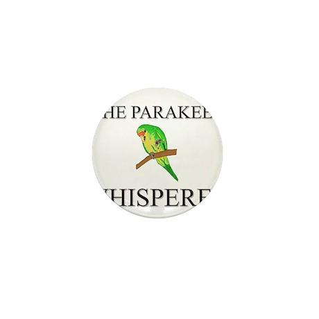 The Parakeet Whisperer Mini Button
