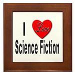 I Love Science Fiction Framed Tile