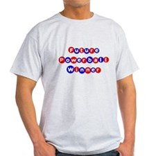 Future Powerball Winner T-Shirt