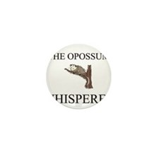 The Opossum Whisperer Mini Button (10 pack)