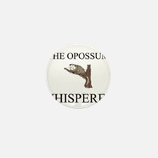 The Opossum Whisperer Mini Button (10 pack)
