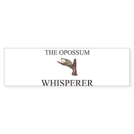 The Opossum Whisperer Bumper Sticker