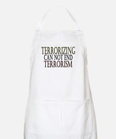Terrorizing isn't Working BBQ Apron