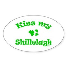 kiss my Shillelagh Oval Decal
