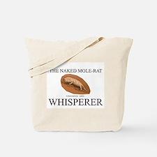 The Naked Mole-Rat Whisperer Tote Bag
