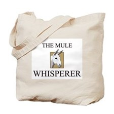 The Mule Whisperer Tote Bag