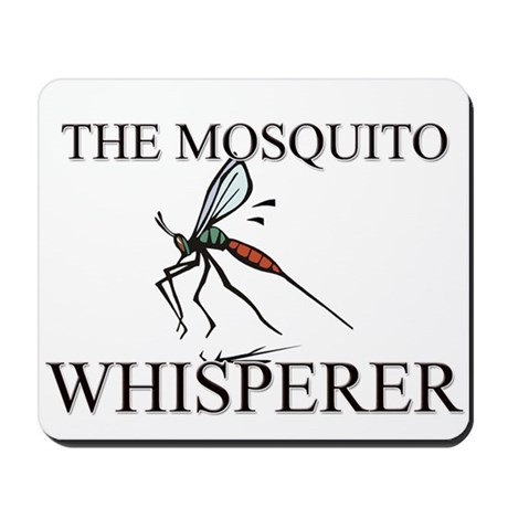 The Mosquito Whisperer Mousepad
