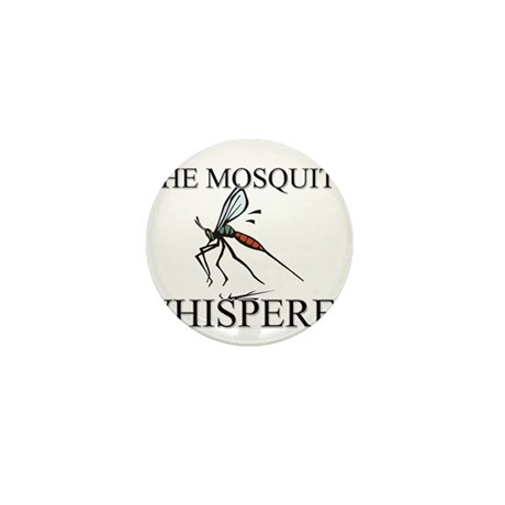 The Mosquito Whisperer Mini Button