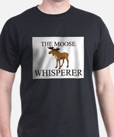 The Moose Whisperer T-Shirt