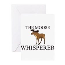 The Moose Whisperer Greeting Cards (Pk of 10)