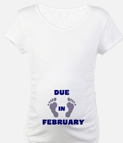 Due In February Shirt