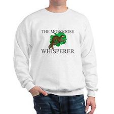 The Mongoose Whisperer Sweatshirt