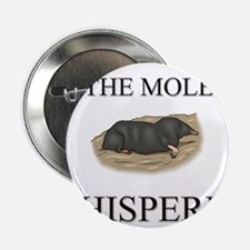 "The Mole Whisperer 2.25"" Button"