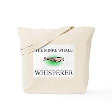 The Minke Whale Whisperer Tote Bag