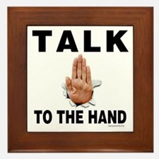 Talk to the Hand Framed Tile