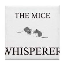 The Mice Whisperer Tile Coaster