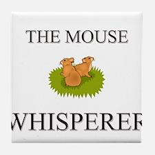 The Mouse Whisperer Tile Coaster