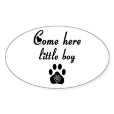 Cougar: Come Here Little Boy Oval Decal