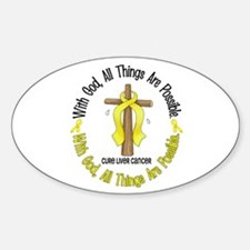 With God Cross LIVER CANCER Oval Decal
