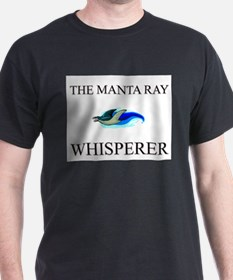 The Manta Ray Whisperer T-Shirt