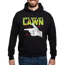 Get Off My Lawn! Hoodie