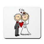 I Do Wedding Mousepad