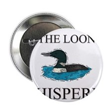 """The Loon Whisperer 2.25"""" Button"""