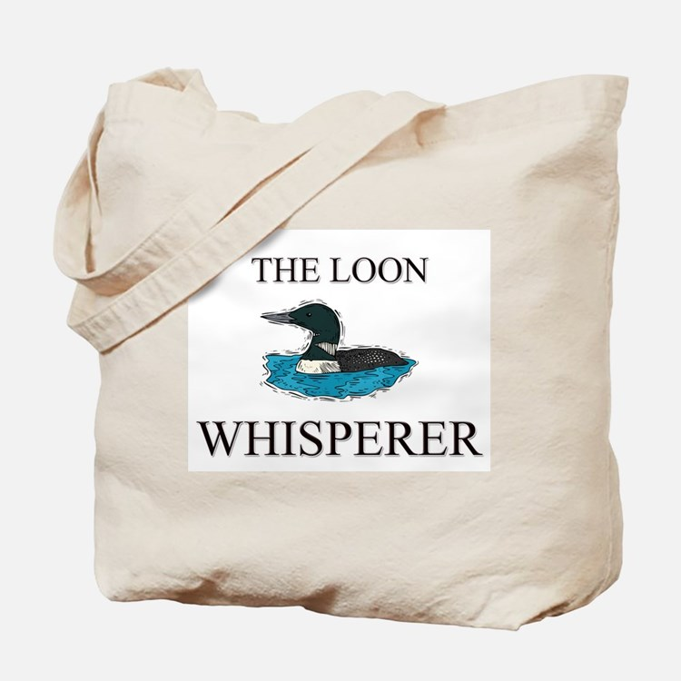 The Loon Whisperer Tote Bag