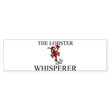 The Lobster Whisperer Bumper Sticker
