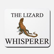 The Lizard Whisperer Mousepad