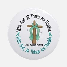 With God Cross OVARIAN CANCER Ornament (Round)