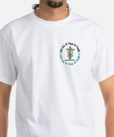 With God Cross OVARIAN CANCER White T-Shirt