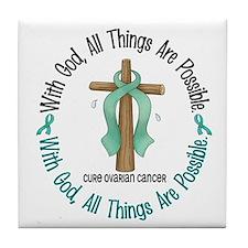 With God Cross OVARIAN CANCER Tile Coaster