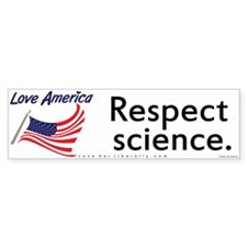 Respect science.