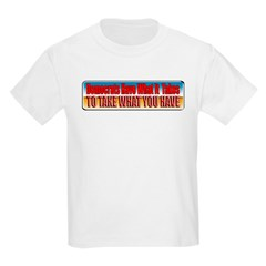 Democrats Have What It Takes T-Shirt