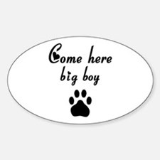 Cougar: Come Here Big Boy Oval Decal